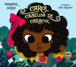 Carol Cabelos de Caracol