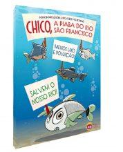 Chico, a piaba do Rio São Francisco